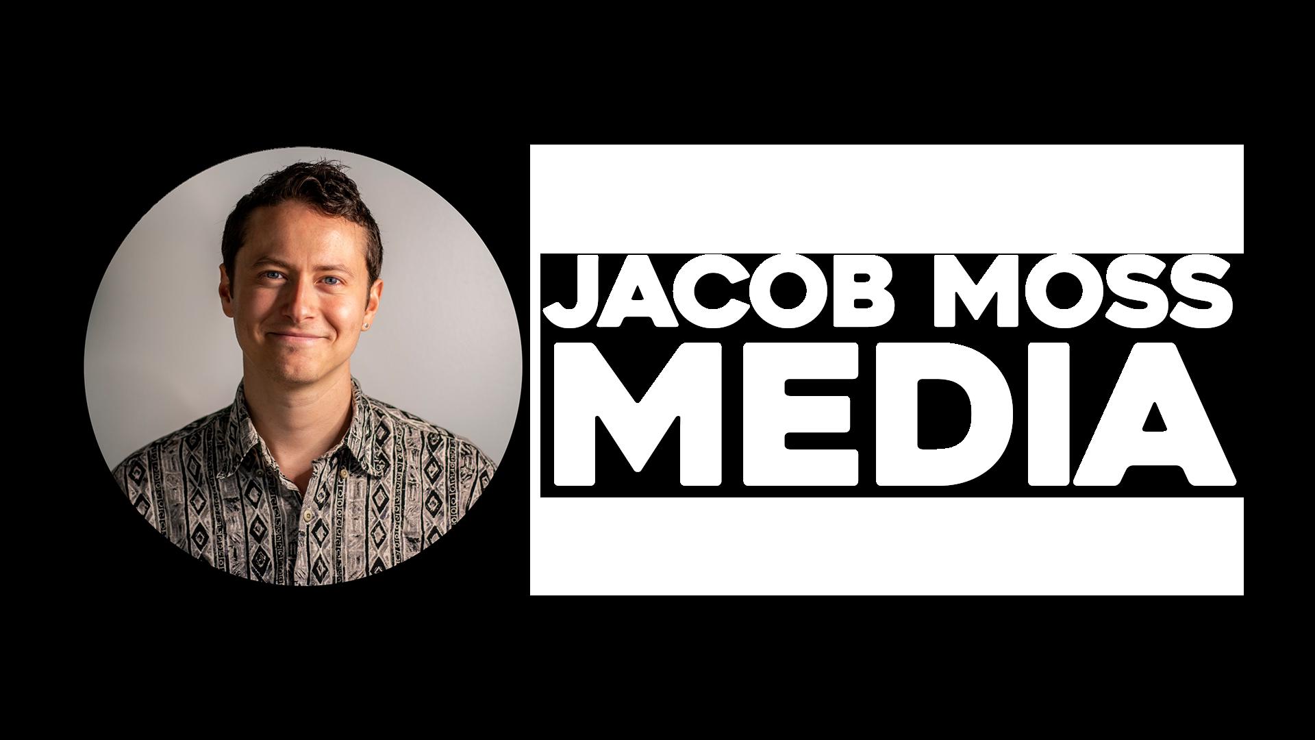Jacob Moss Media